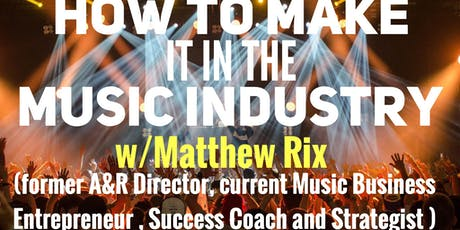Breakthrough: How to Make it in the Music Industry tickets