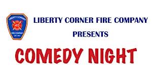 Liberty Corner Fire Comedy Night Winter 2017