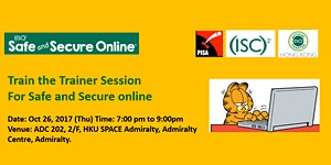 (ISC)2 Safe and Secure Online - Train the Trainer and...