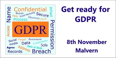 Get ready for GDPR - Malvern, Worcester