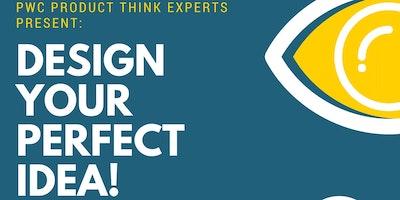 Design your Perfect Business Idea