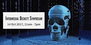 Intermedial Beckett Symposium