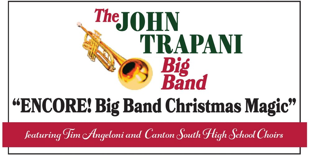 Encore john trapani big band christmas magic on december 2 tickets encore john trapani big band christmas magic on december 2 tickets sat dec 2 2017 at 730 pm eventbrite junglespirit Gallery