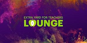 Extra Yard for Teachers Lounge - Atlanta 2018