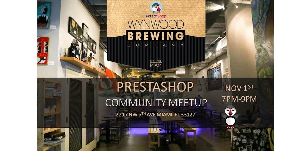 PrestaShop eCommerce Community Meetup at Wynwood Brewing