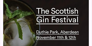 OriGINs - The Scottish Gin Festival, Duthie Park,...