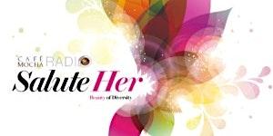 Cafe Mocha: 'Salute Her': Beauty of Diversity Awards...