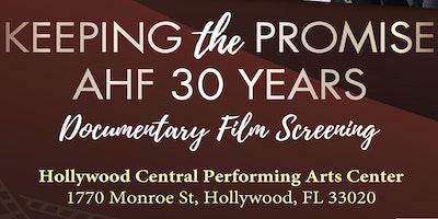 Keeping the Promise: AHF 30 Year Documentary Film Screening