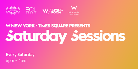 The Living Room At W Hotel Times Square Saturday Guest List Tickets