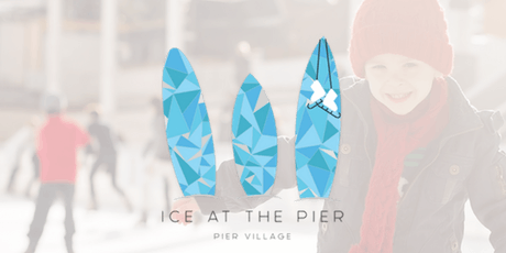 ICE AT THE PIER - Pier Village Ice Skating tickets