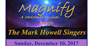 """MAGNIFY """"A Christmas Musical (Featuring The Mark..."""