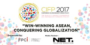 CONFERENCE ON INDONESIAN FOREIGN POLICY (CIFP) 2017