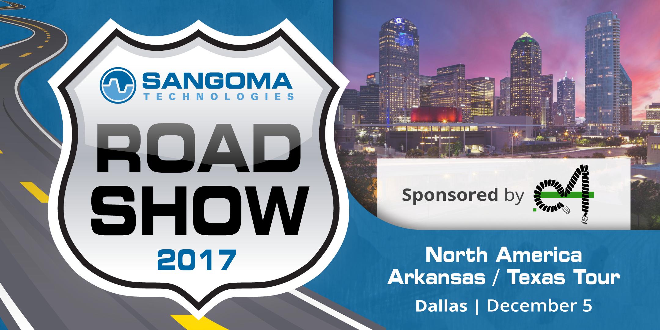 Sangoma Roadshow - Dallas, TX