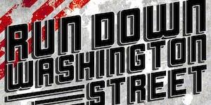 Run Down Washington Street