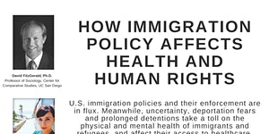 How Immigration Policy Affects Health and Human Rights