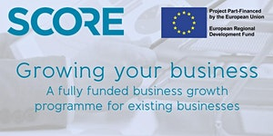SCORE: Growing Your Business