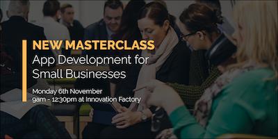 Masterclass: App Development for Small Businesses
