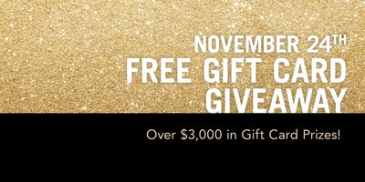 Black Friday - $3,000 in Gift Card Prizes