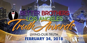 4th Annual Truth Awards Presented by Better Brothers...