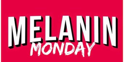 Melanin Monday Comedy Show