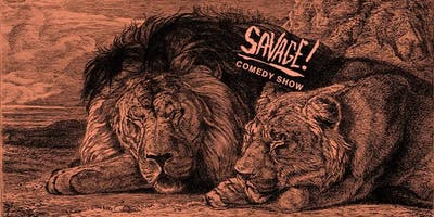 event image SAVAGE: A Comedy Show (FREE!)