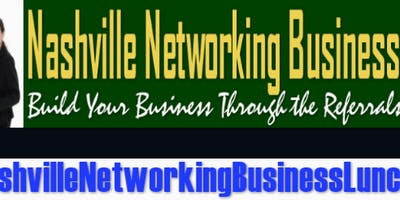 Nashville Networking Business Luncheon - Green Hills Chapter