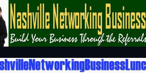 Nashville Networking Business Luncheon - Green Hills Chapter