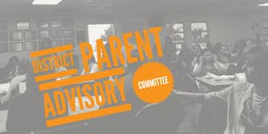 District Parent Advisory Committee- November 2017