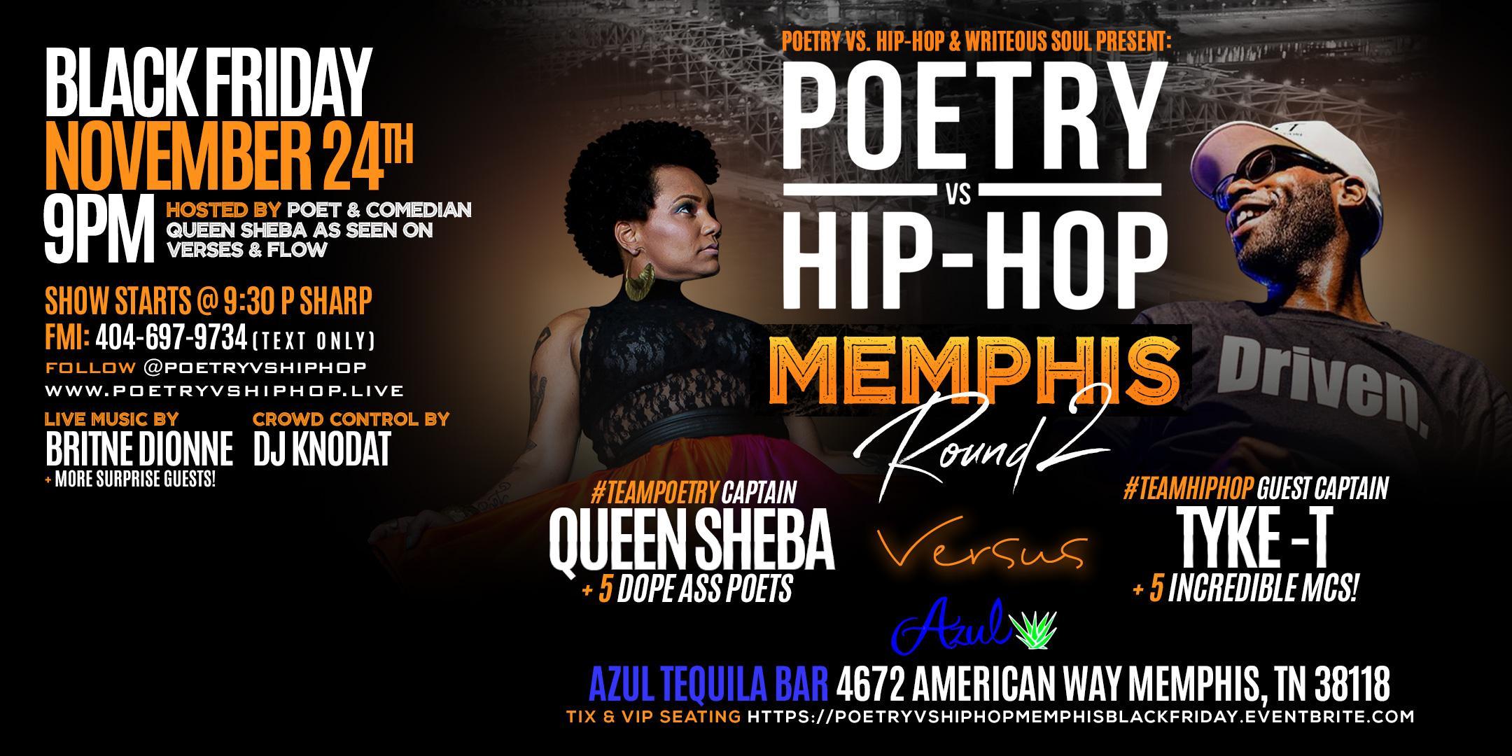 Poetry vs. Hip-Hop Memphis Round II - Featuring Britne Dionne & Tyke T!