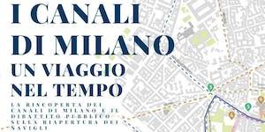 I canali di Milano - Un viaggio nel tempo