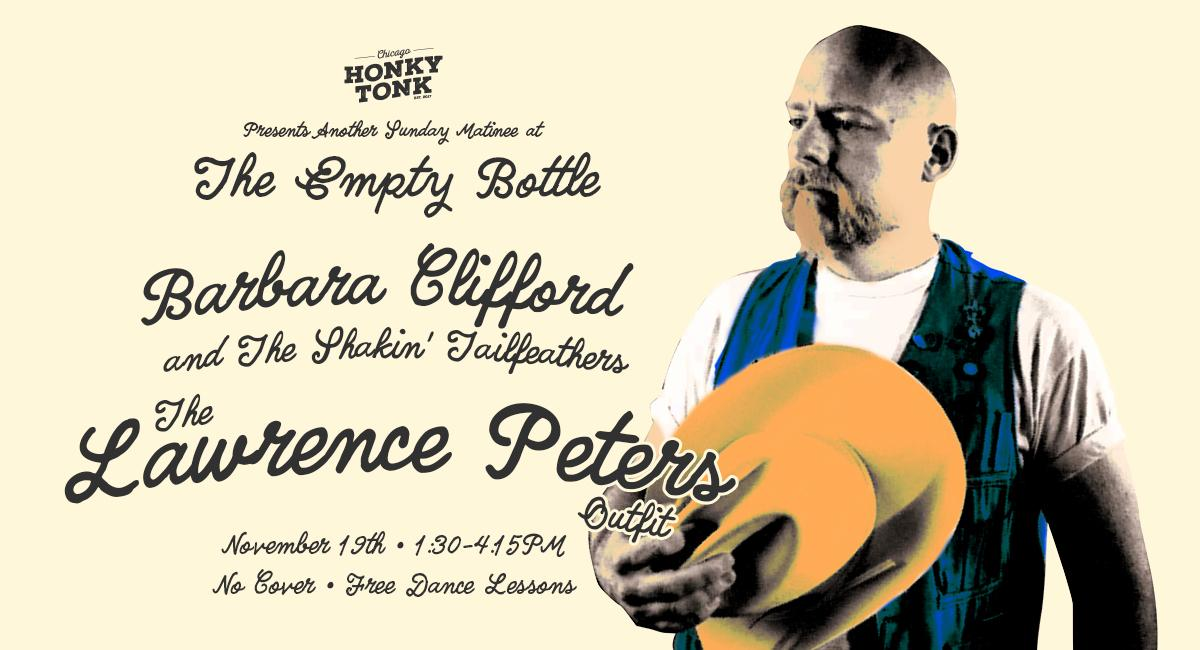 Chicago Honky Tonk presents Barbara Clifford & The Shakin' Tailfeathers and The Lawrence Peters Outfit