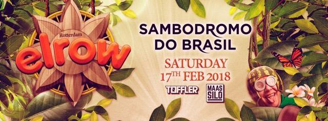 Elrow Rotterdam - Sambodromo Do Brasil