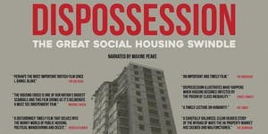 Dispossession: The Great Housing Swindle - Brighton...