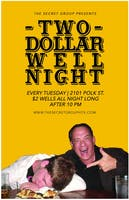 Two Dollar Well Night