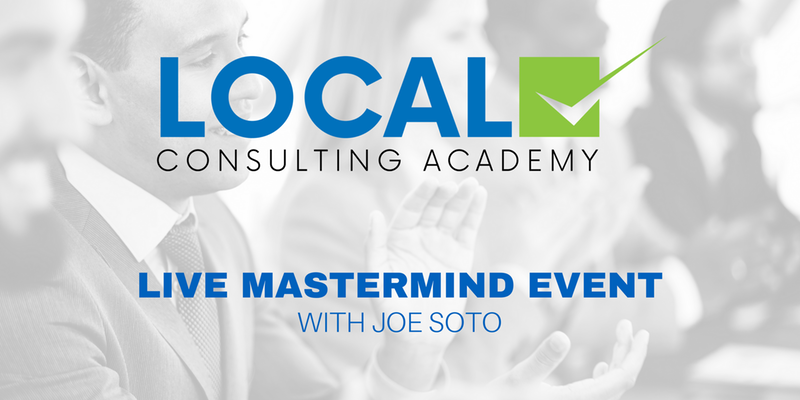 Local Consulting Academy LIVE Mastermind Event (50% off early bird) photo