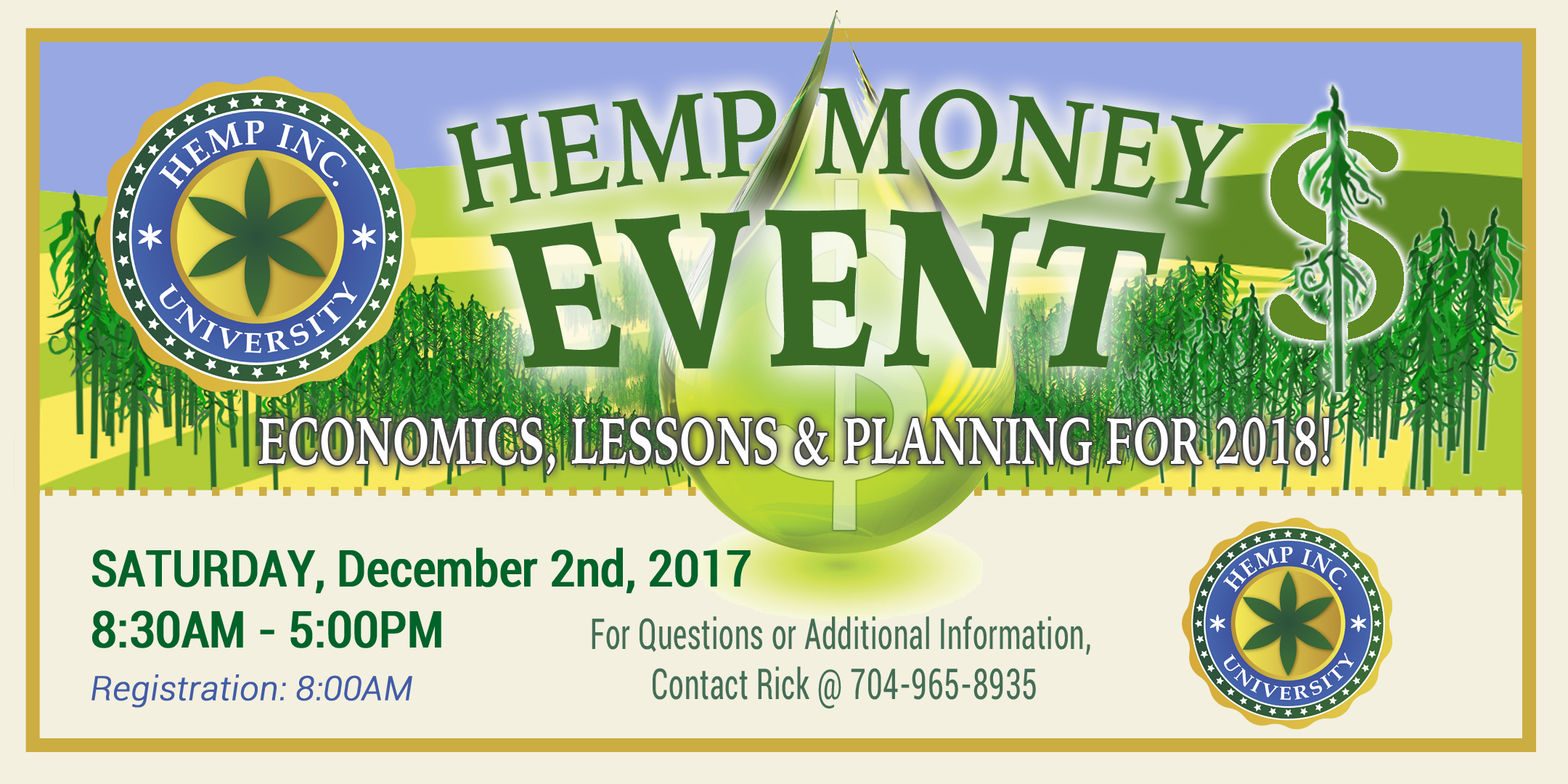 THE HEMP MONEY EVENT - Economics, Lessons & Planning for 2018