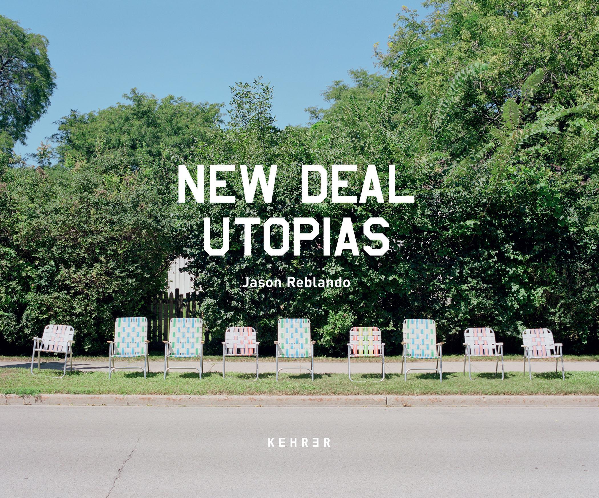 Jason Reblando | New Deal Utopias