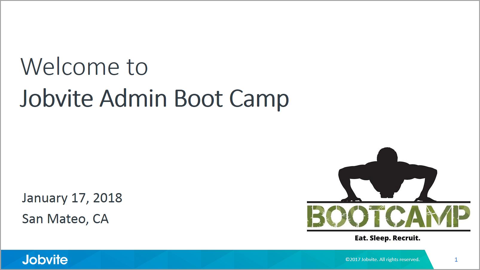Jobvite Hire Boot Camp for Administrators, January 17, 2018, San Mateo, CA