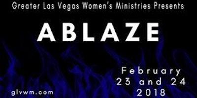 "GLVWM presents ""ABLAZE"" Women's Conference 2018"