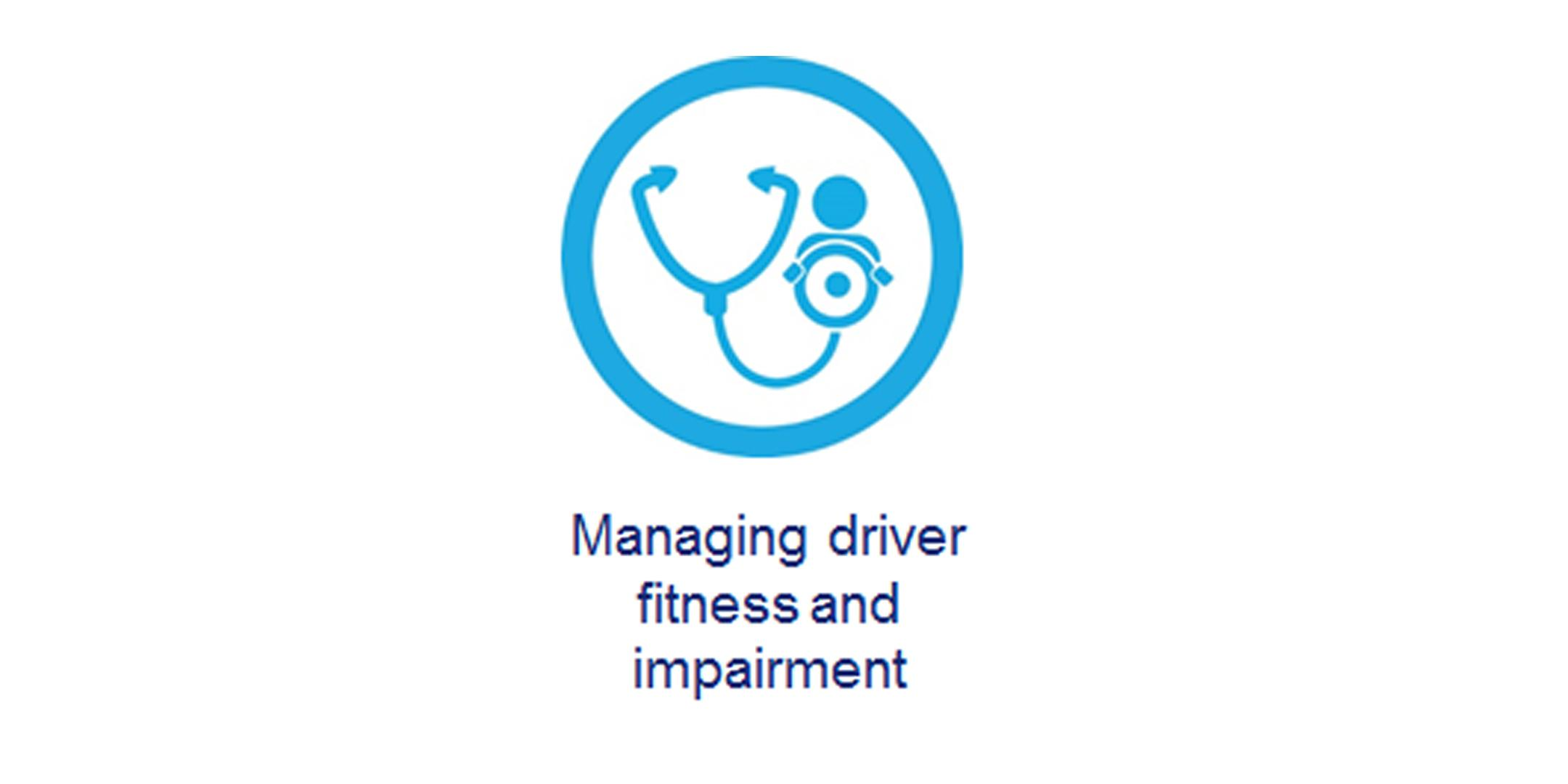 3 - Managing driver fitness and health - Wemb