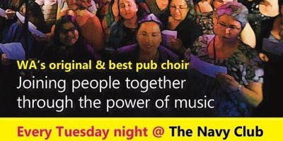 Freo Pub Choir - Sing!Sing!Sing! Everyone Welcome!