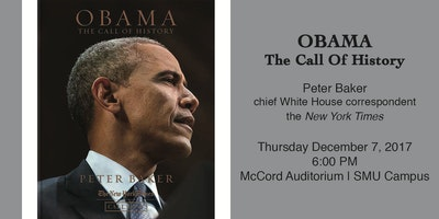 Obama: The Call of History   Peter Baker