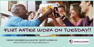Rome Expats Flirt After work on Tuesday Aperitif