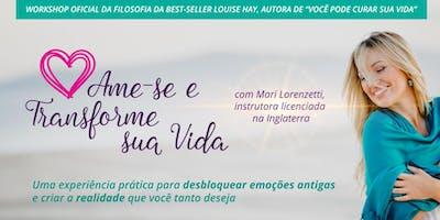 """Workshop Oficial """"Ame-se e Transforme sua Vida"""""""