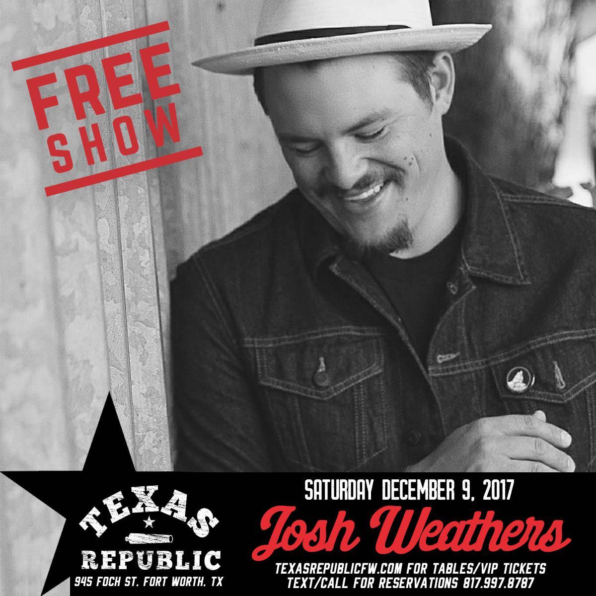Joshua Weathers Concert | Fort Worth, TX | Texas Republic Bar | December 9, 2017