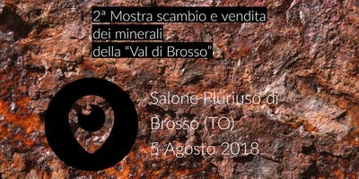 """2ª Mostra scambio e vendita dei minerali della """"Val di Brosso"""""""
