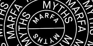 Marfa Myths 2018
