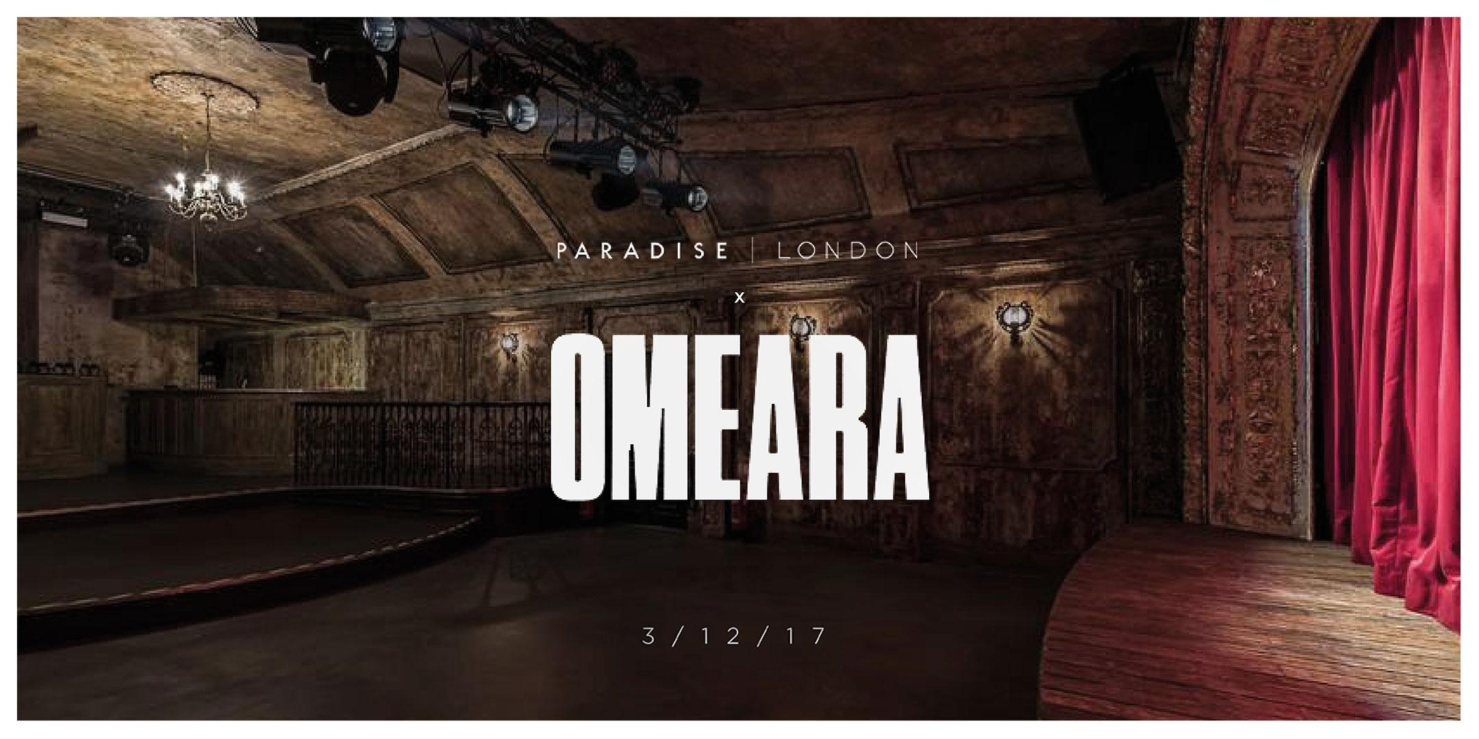 Paradise London Live at Omeara