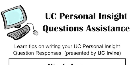 uc application workshop tickets wed nov at pm uc personal insight questions workshop presented by uci representative tickets