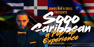 Sands Bar & Grill Presents: Sooooo Caribbean POP-UP Restaurant